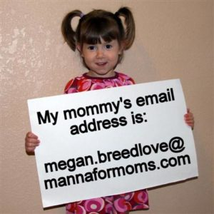 megan dot breedlove at manna for moms dot com
