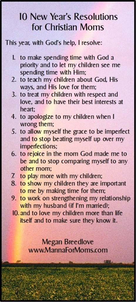 10 New Year\'s Resolutions for Christian Moms - Manna For Moms